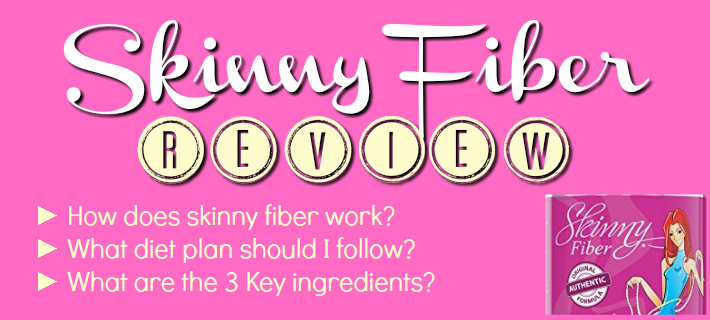 review on the skinny fiber supplement